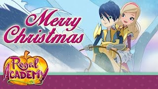 Regal Academy | A fairy-tale Christmas… on the snow!