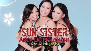 Arga Do HolongHi - Sun Sister ( Video Musik )