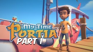 My Time at Portia Part 1 - Welcome to Portia (PS4 Gameplay Commentary Walkthrough)