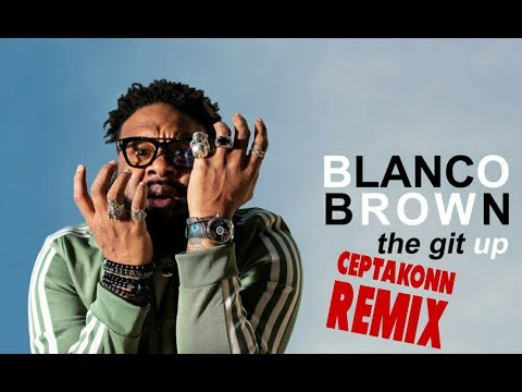 Blanco Brown - The Git Up (DJ Ceptakonn Remix Video Edit)