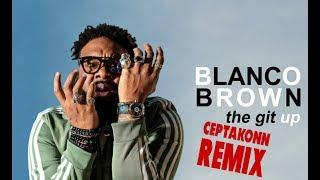 Blanco Brown - The Git Up (DJ Ceptakonn Remix Video Edit)