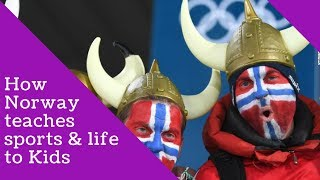Secret Behind Norway's Winter Olympic success? How they teach sports to kids