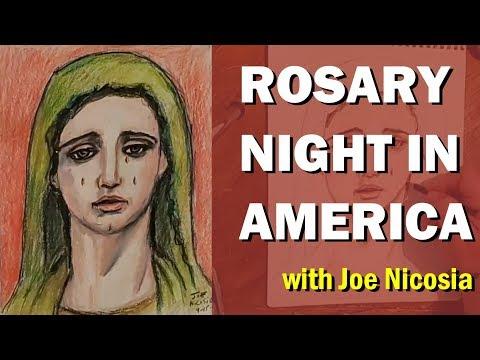 ROSARY NIGHT IN AMERICA with Joe Nicosia - Sun, Sep. 15, 2019