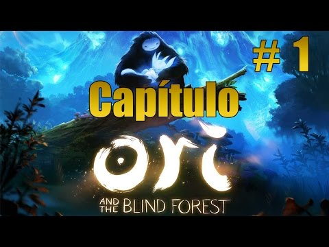 Ori and the Blind Forest | Let's play/walkthrough/Guía | Capítulo 1 / Español