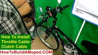 How to Install Throttle Cable Clutch Cable How To Build a Motorized Bicycle Part 10