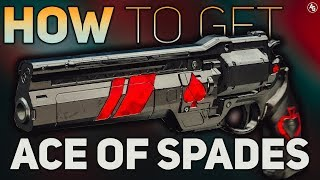 How to get Ace of Spades (COMPLETE GUIDE and TIPS) | Destiny 2 Forsaken