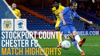 Stockport County Vs Chester FC - Match Highlights - 8.12.2018