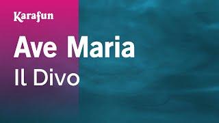 Karaoke Ave Maria - Il Divo *