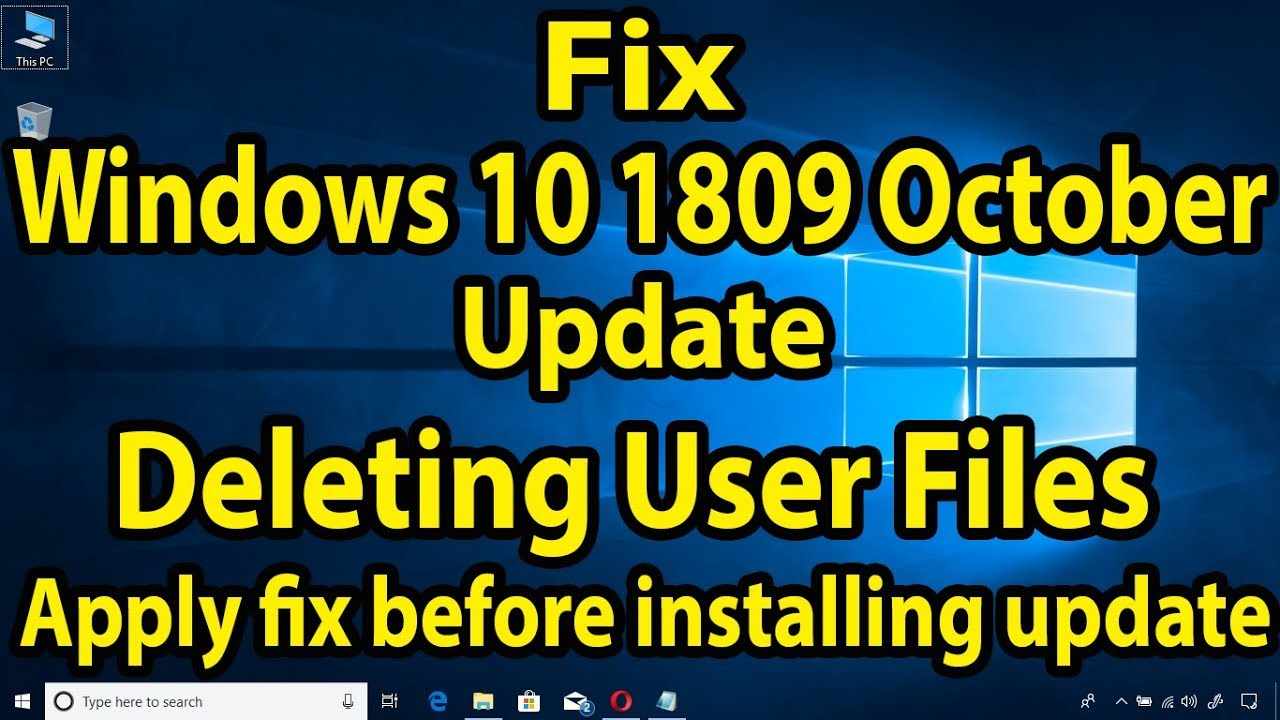 🔧🔧How To Fix Windows 10 1809 October Update Deleting User Files