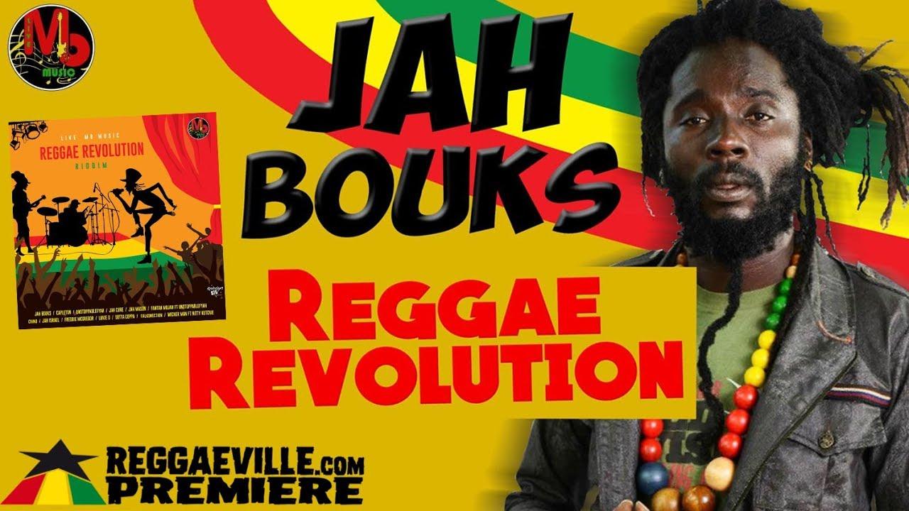 Jah Bouks - Reggae Revolution [Reggae Revolution Riddim   Official Audio  2018]