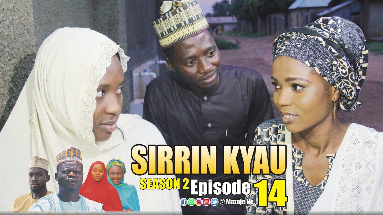 Download SIRRIN KYAU. (Season 2 | Episode 14) A True Life Love Story