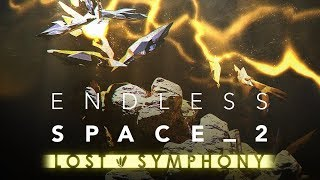 Endless Space 2: Lost Symphony - Full Original Soundtrack