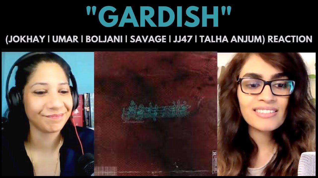 Download GARDISH (JOKHAY | UMAR | BOLJANI | SAVAGE | JJ47 | TALHA ANJUM) REACTION!! || KHANABADOSH
