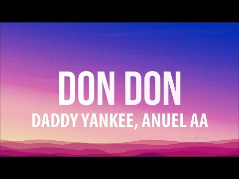 Daddy Yankee, Anuel AA & Kendo Kaponi – Don Don (Letra/Lyrics)