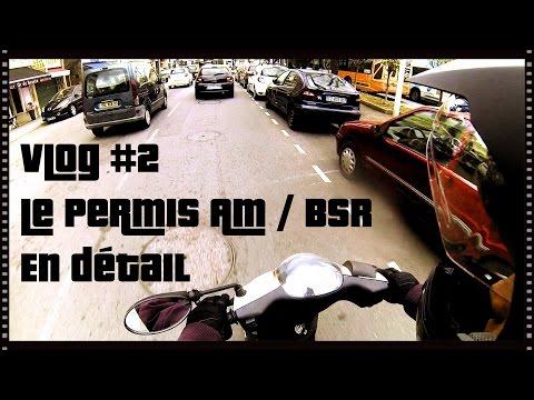 Vlog #2 | Le permis AM / BSR | En détails !