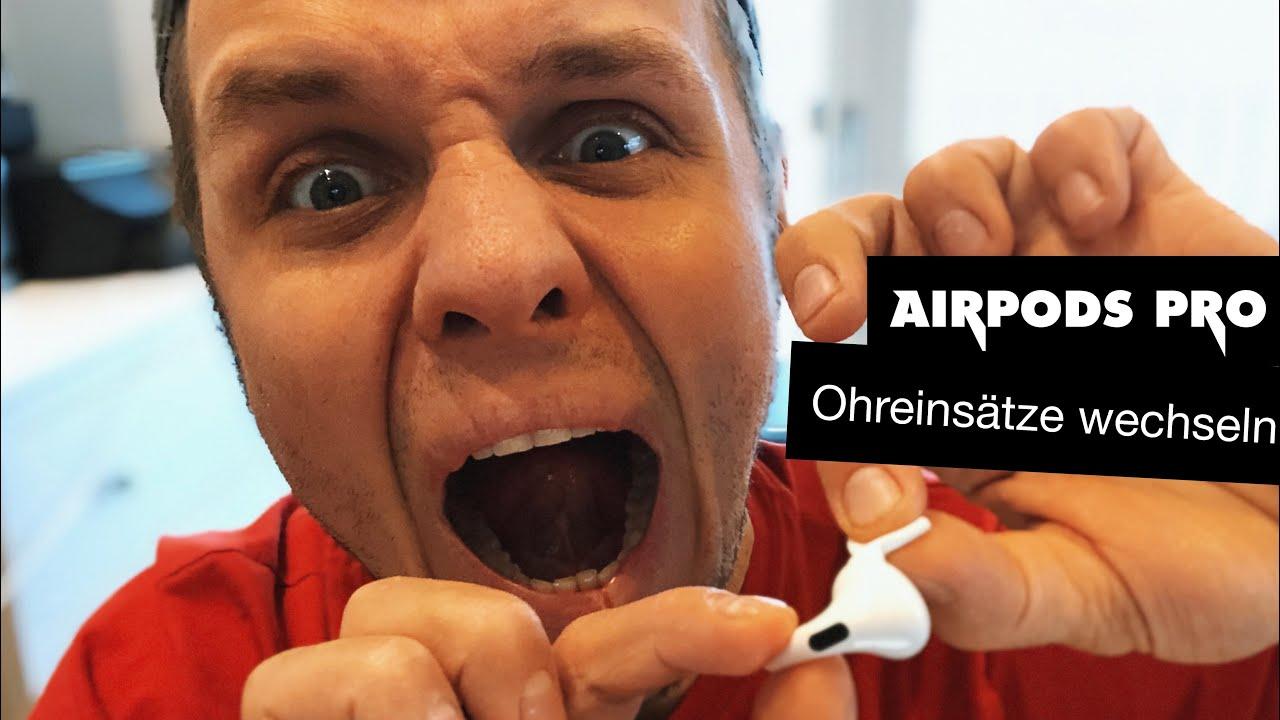 Airpods Pro Aufsatz Wechseln