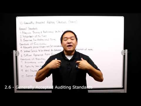 2.6 - Auditing - Generally Accepted Auditing Standards - GAAS
