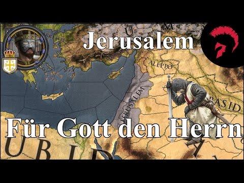 Crusader Kings II | Für Gott den Herrn | Jerusalem #013 | German