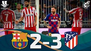 RESUMEN | FC Barcelona 2 - 3 Club Atlético de Madrid | Semifinales Supercopa España