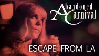 Download Video Abandoned Carnival & Mike Ault - Escape from LA [Official Video] MP3 3GP MP4