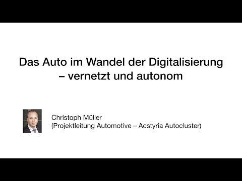 Christoph Müller - Das Auto im Wandel der Digitalisierung vernetzt und autonom