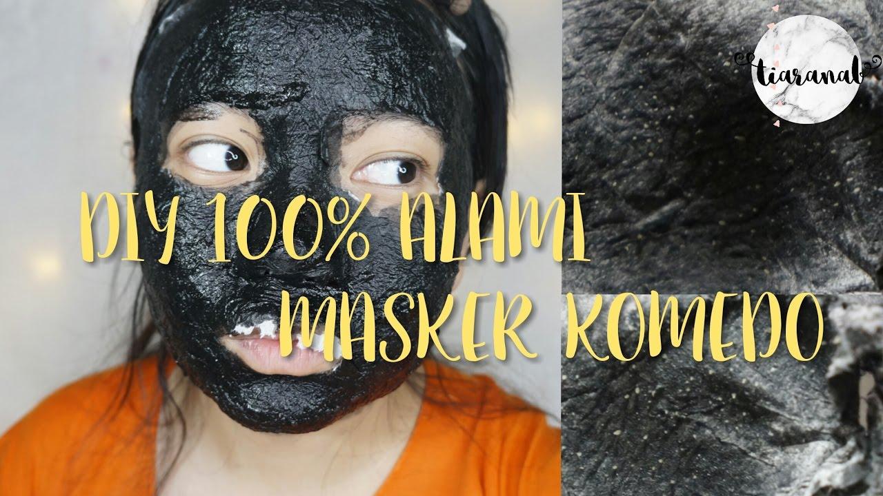 Diy Masker Komedo Alami Paling Ampuh Tiaranab Youtube