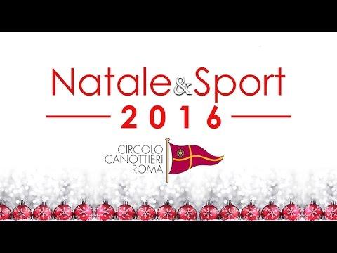 Natale&Sport 2016 al Canottieri Roma.