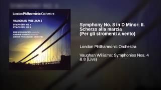 Symphony No. 8 in D Minor: II. Scherzo alla marcia (Per gli stromenti a vento)