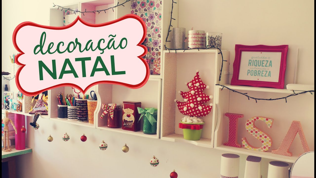 Decoracao Yotube ~ Decoraç u00e3o de Natal (Gastando pouco) YouTube