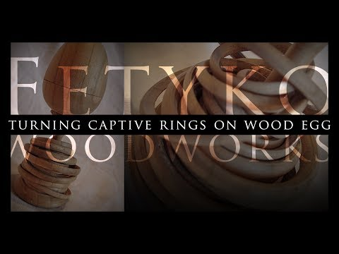 Turning  28 Captive Rings on Wood Egg