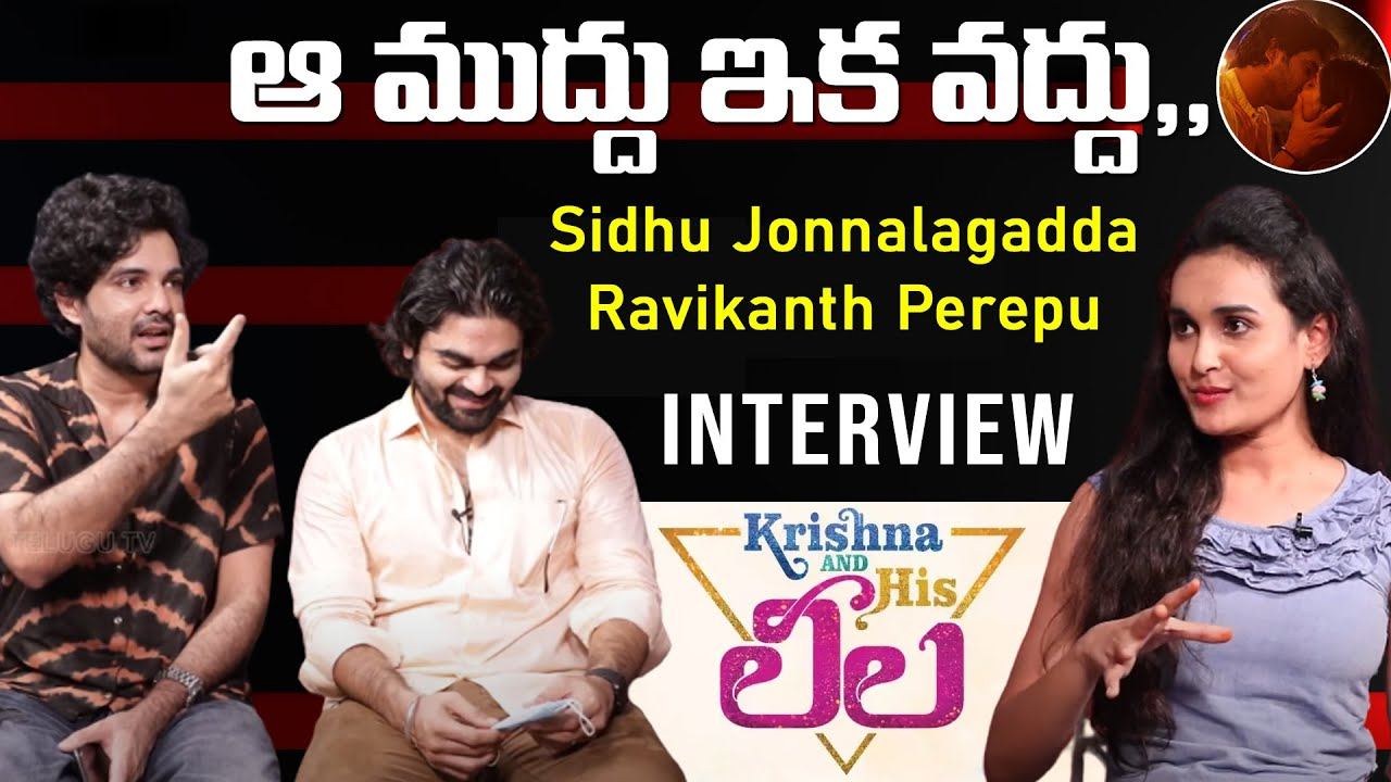 Siddu Jonnalagadda Exclusive Interview | Krishna And His Leela | Top Telugu TV