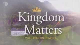 Kingdom Matters - The Patriarchs and the Kings with Martin Powell Episode 003