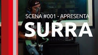 Scena #001 - SURRA