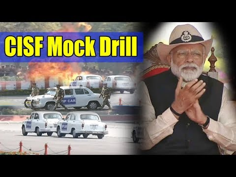 CISF Mock Drill Full Video | PM Modi | 50th Raising Day Celebrations of the CISF 2019