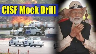 CISF Mock Drill Full Video   PM Modi   50th Raising Day Celebrations of the CISF 2019