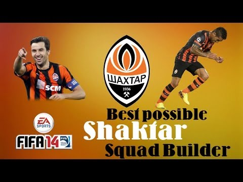 Fifa 14 | Next Gen | Best Possible Shaktar Donetsk Team