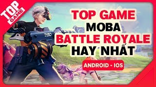 "[Topgame] Top game Moba & Battle Royale phong cách ""Đặc Biệt"" 2018 - 2019 