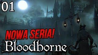 Zagrajmy w Bloodborne [#01] - KOCHAM TĘ GRĘ!