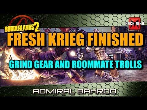 Borderlands 2 Fresh Krieg Finished, Lets Grind everything and Ryoko Trolls me