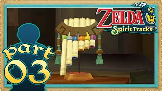The Legend of Zelda: Spirit Tracks - Part 3 | The Spirit Flute [Let