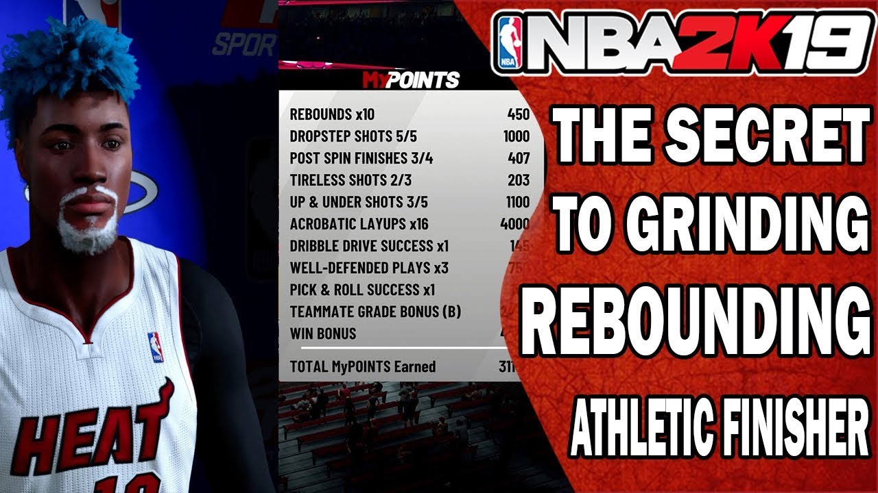 NBA 2K19: How To Grind the Rebounding Athletic Finisher