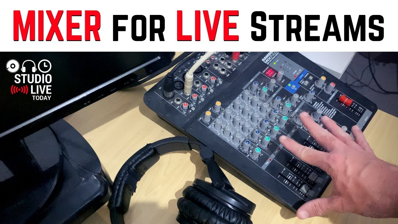 How I Use A Mixer For Live Streaming And Recording Youtube