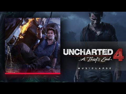 Uncharted 4: A Thief's End - A Thief's End Main SONG