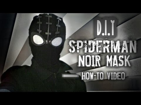 HOW TO MAKE NOIR SPIDERMAN MASK