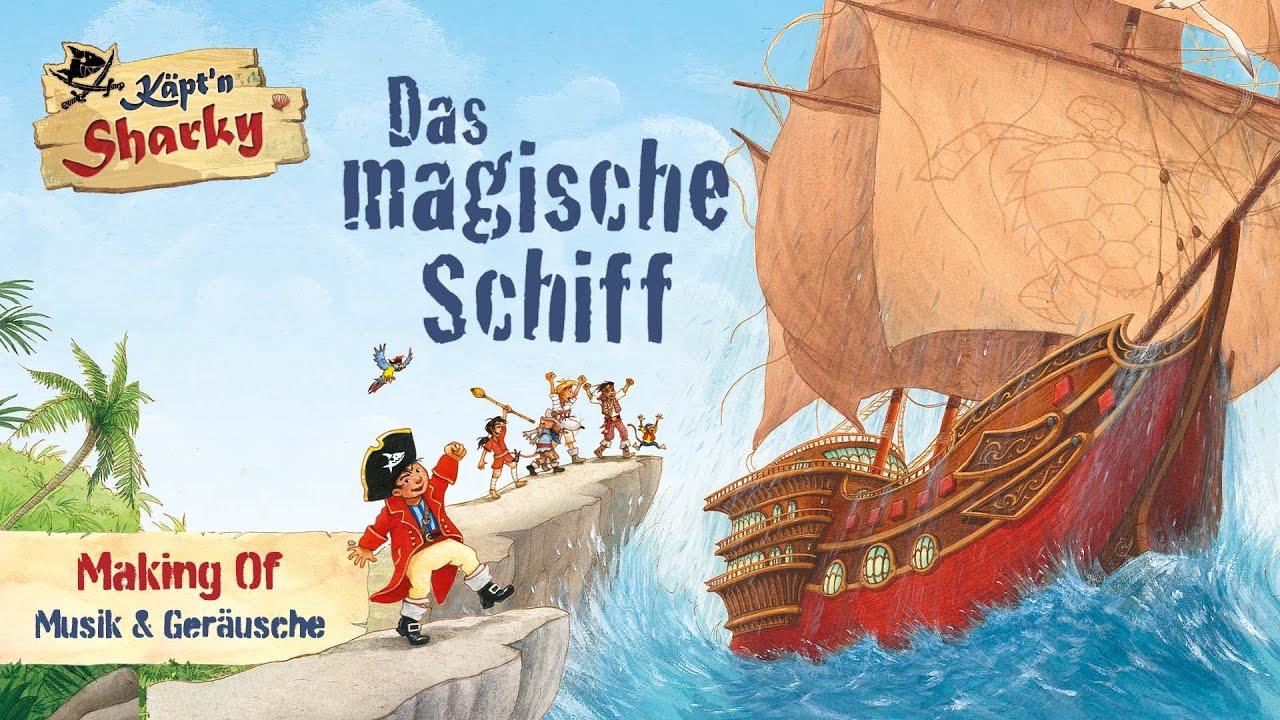 Käpt'n Sharky – Das magische Schiff | Making Of – Musik & Geräusche