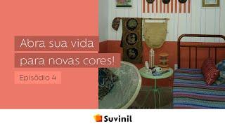 Abra sua vida para novas cores | Suvinil + ArqTab | Episódio 4
