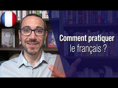 Download Comment pratiquer le français ?