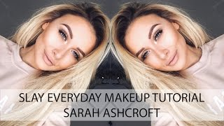 One of Sarah Ashcroft's most viewed videos: Slay Everyday Makeup Tutorial | Sarah Ashcroft