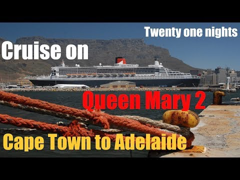 QUEEN MARY 2 Cruise CAPE TOWN TO ADELAIDE PRINCESS GRILL Twenty One Nights