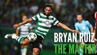 Bryan Ruiz ● The Master